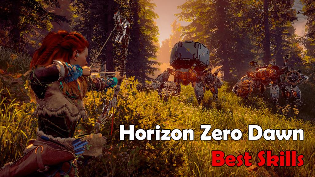 Horizon Zero Dawn: Best Skills Guide