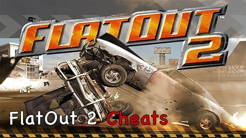 FlatOut 2 Cheats